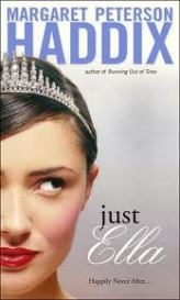 """Just Ella"" by Margaret Peterson Haddix book cover"