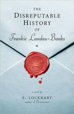 """The Disreputable History of Frankie Landau-Banks"" by E. Lockhart  book cover"