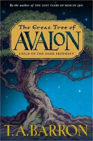 """The Great Tree of Avalon"" by T. A. Barron book cover"