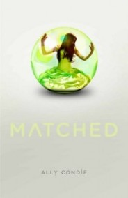 """Matched"" by Ally Condie book cover"