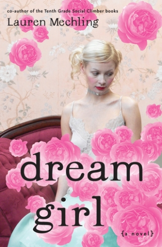 """Dream Girl"" by Lauren Mechling book cover"