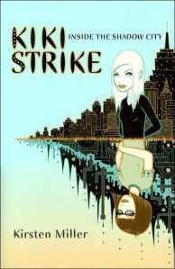 """""""Kiki Strike"""" by Kristen Miller book cover"""