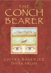 """The Conch Bearer"" by Chitra Banerjee Divakaruni book review"