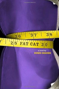 """Fat Cat"" by Robin Brande book cover"