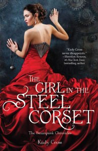 """The Girl in the Steel Corset"" by Kady Cross book cover"