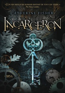 """Incarceron"" by Catherine Fisher book cover"