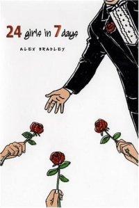 """24 Girls in 7 Days"" by Alex Bradley  book cover"