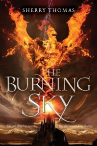 """The Burning Sky"" by Sherry Thomas book cover"