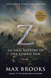 """World War Z: An Oral History of the Zombie War"" by Max Brooks book cover"