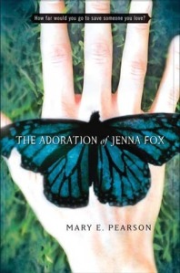 """The Adoration of Jenna Fox"" by Mary E. Pearson book cover"