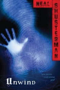 """Unwind"" by Neal Shusterman book cover"