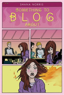 """""""Something to Blog About"""" by Shana Norris book review"""