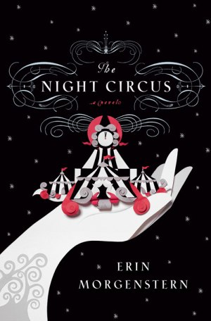 """""""The Night Circus"""" by Erin Morgenstern book cover"""