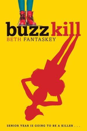 """Buzz Kill by Beth Fantaskey"" book cover"