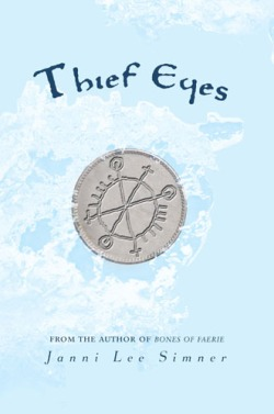 """Thief Eyes"" by Janni Lee Simner book cover"