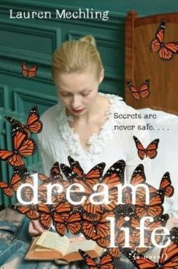 """Dream Life"" by Lauren Mechling book cover"