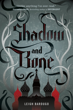 """""""Shadow and Bone"""" by Leigh Bardugo  book review"""