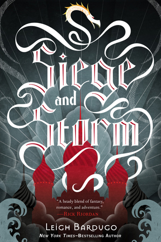 """Siege and Storm"" by Leigh Bardugo book cover"