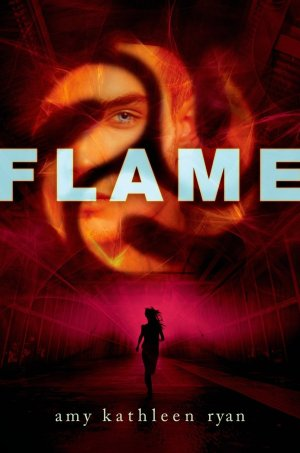 """""""Flame"""" by Amy Kathleen Ryan book cover"""