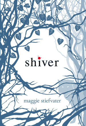 """Shiver"" by Maggie Stiefvater book cover"