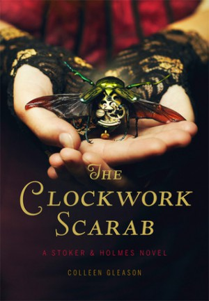 """The Clockwork Scarab"" by Colleen Gleason book cover"