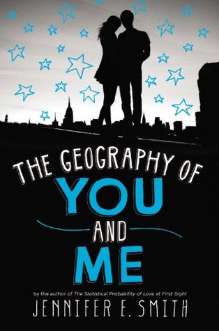 """The Geography of You and Me"" by Jennifer E. Smith book cover"