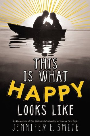 """This is What Happy Looks Like"" by Jennifer E. Smith book cover"