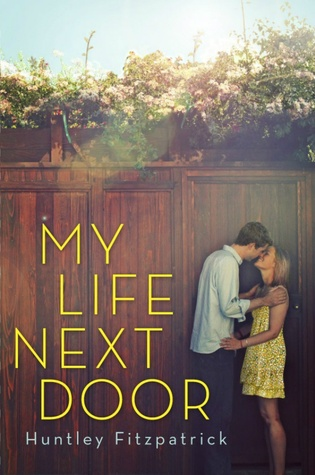 """My Life Next Door"" by Huntley Fitzpatrick book cover"