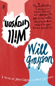 """Will Grayson, Will Grayon"" by John Green and David Levithan"