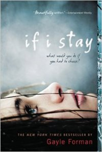"""If I Stay"" by Gayle Forman"