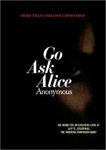 """Go Ask Alice"" by Beatrice Sparks (as Anonymous)"